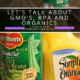 Let's talk about GMO's, BPA and Organics