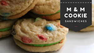 m & m cookie sandwiches