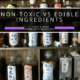 Non-Toxic vs Edible Ingredients