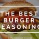 The Best Burger Seasoning