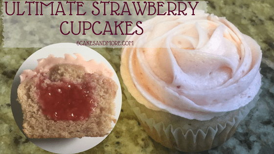 Ultimate Strawberry Cupcakes