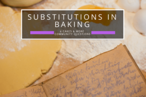 Substitutions in baking