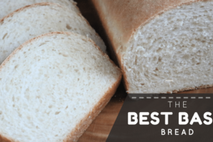the best basic bread