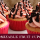 Customizable Fruit Cupcakes