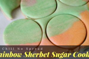 Rainbow Sherbet Sugar Cookies