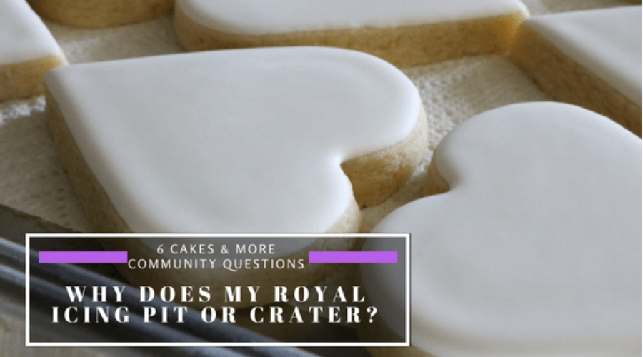 Why does my royal icing pit or crater?