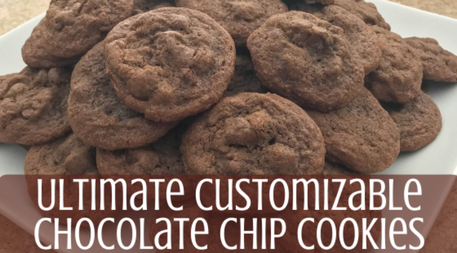 Ultimate Customizable Chocolate Chip Cookies
